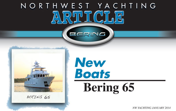 NWYachting Bering 65 Article   and your boarding pass