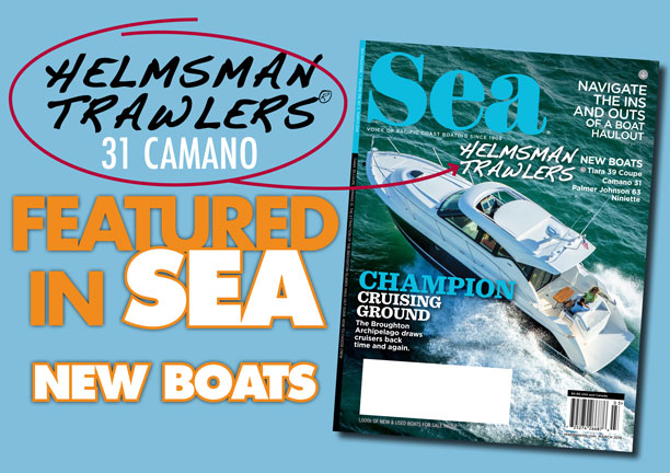 Helmsman Trawlers 31 Camano - Featured SEA Magazine