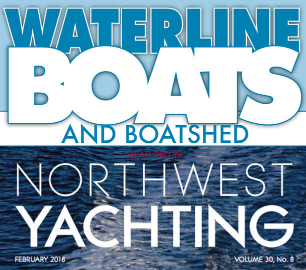 Waterlineboats.com 2017 Waterline Boatshed make Northwest Yachting nautical news